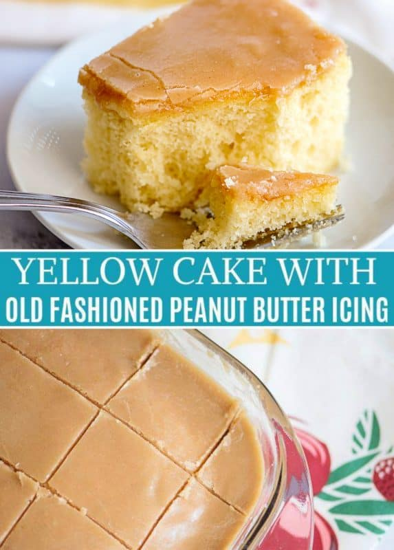 Yellow Cake with Old Fashioned Peanut Butter Icing