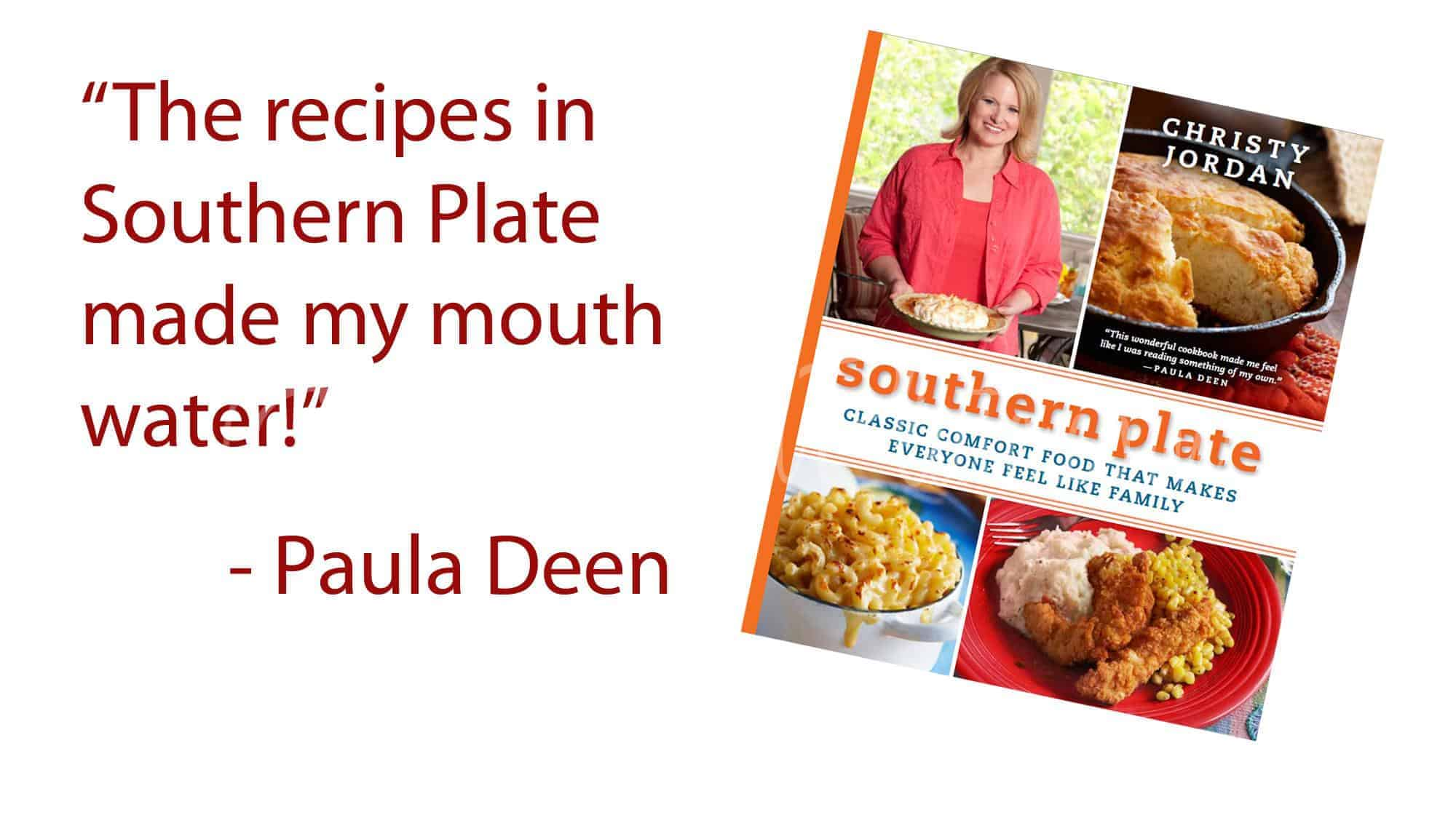 Paula Deen\'s quote about Southern Plate! | Southern Plate