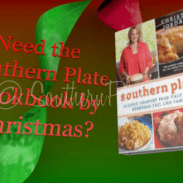 Need The Southern Plate Cookbook By Christmas?