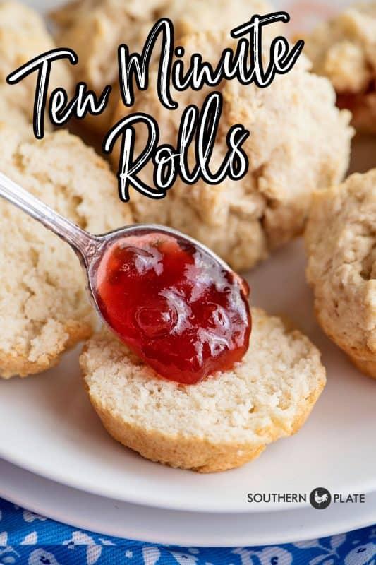 Ten Minute Rolls