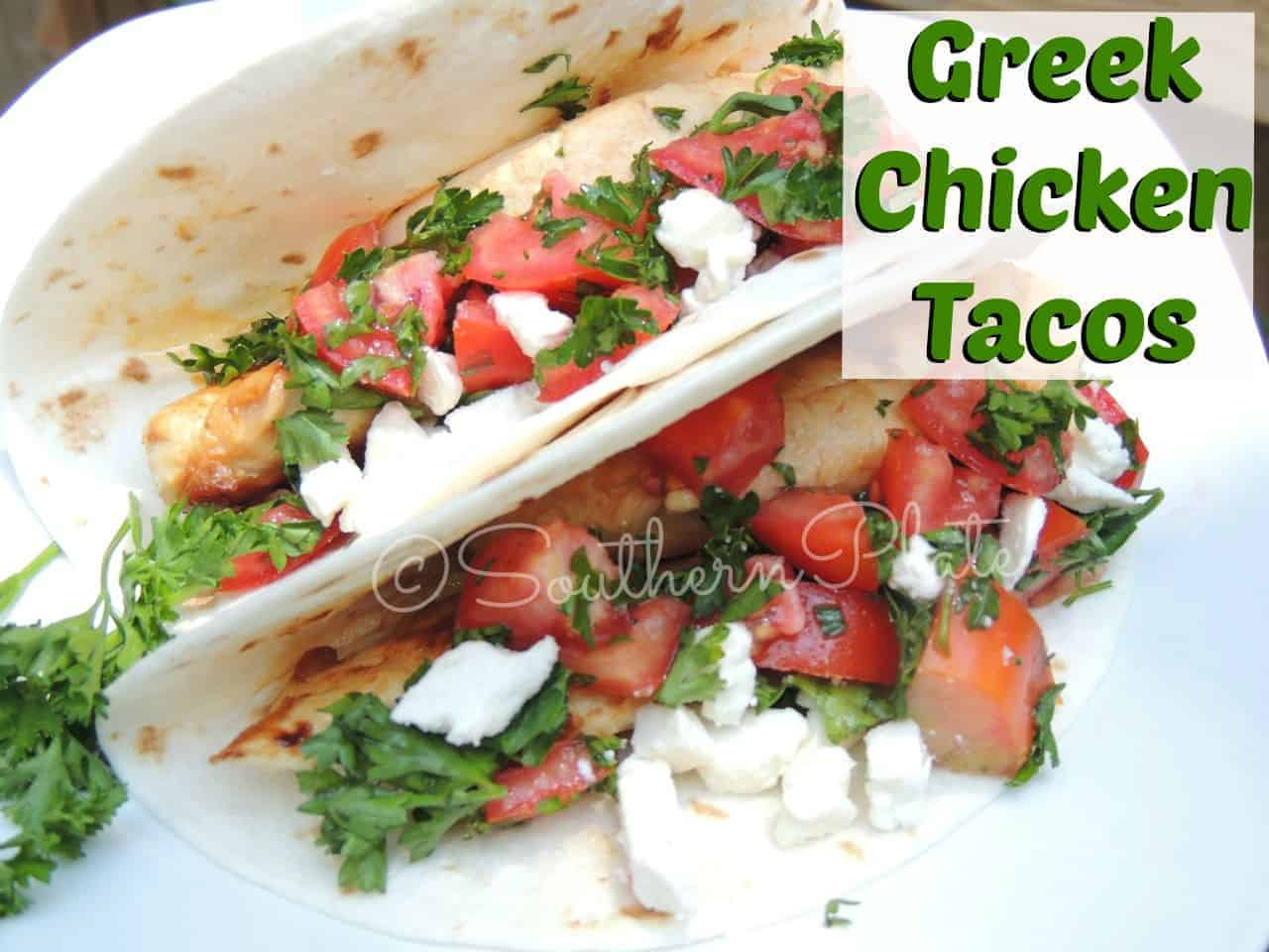 Greek Chicken Tacos | Southern Plate