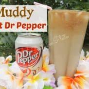 Muddy Diet Dr Pepper