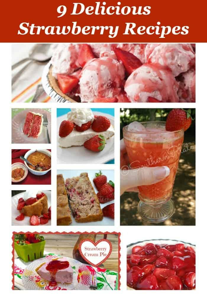 9 Delicious Strawberry Recipes