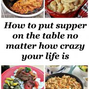 How to put supper on the table no matter how crazy life gets