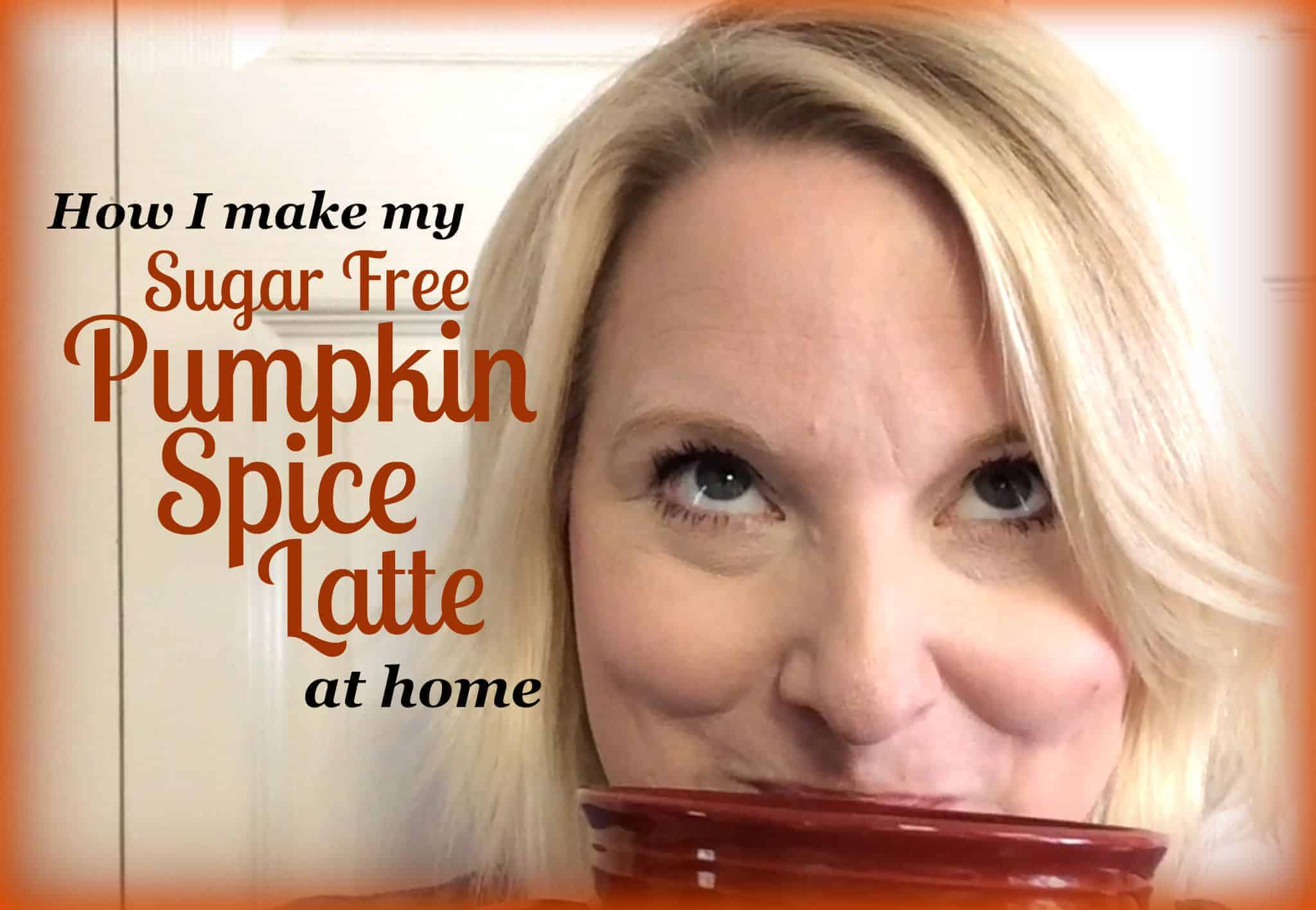 How i make my sugar free pumpkin spice latte at home for Build my house online free