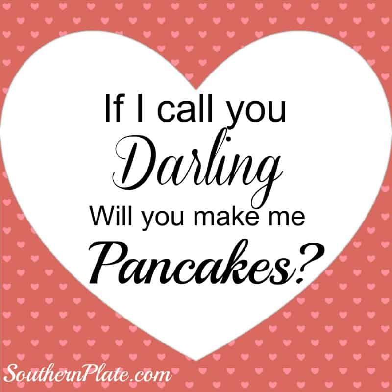 will you make me pancakes