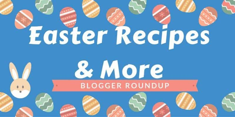 Easter Recipes & More