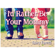 I'd Rather Be Your Mommy ~Story Time Video~
