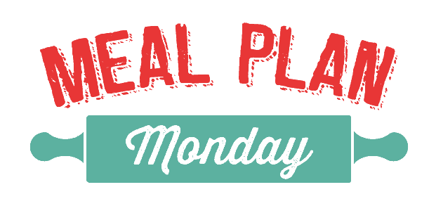 Meal Plan Monday #28