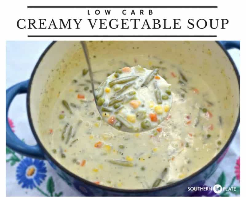 Low Carb Creamy Vegetable Soup From Southern Plate