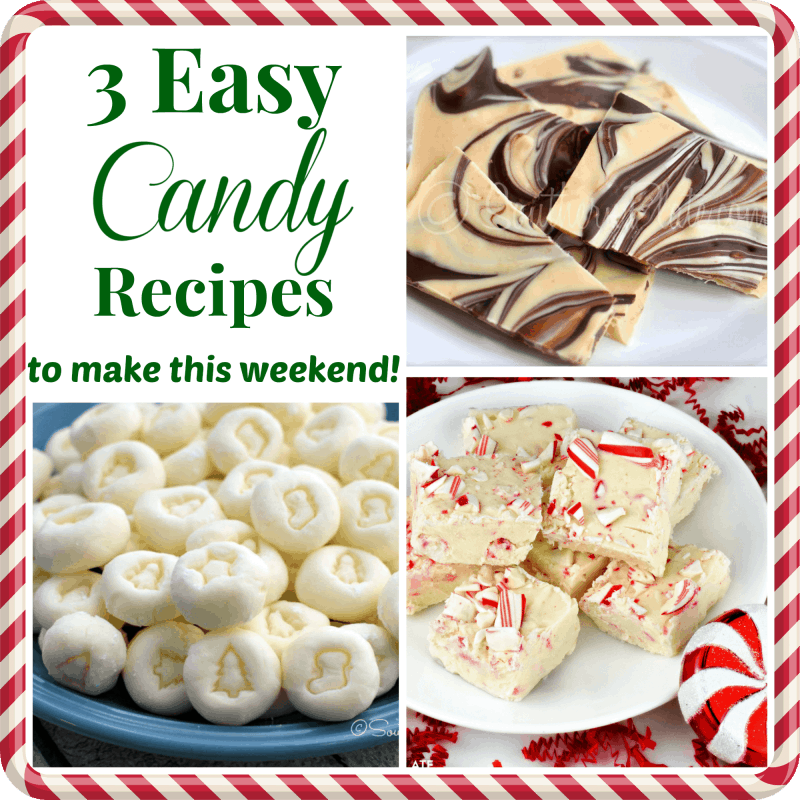 Easy Candy Recipes to make this weekend