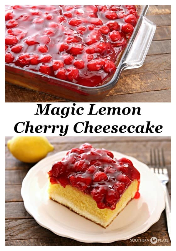 Magic Lemon Cherry Cheesecake SouthernPlate Pinterest