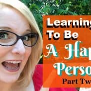 Learning To Be A Happy Person Part 2: Change Your Soundtrack
