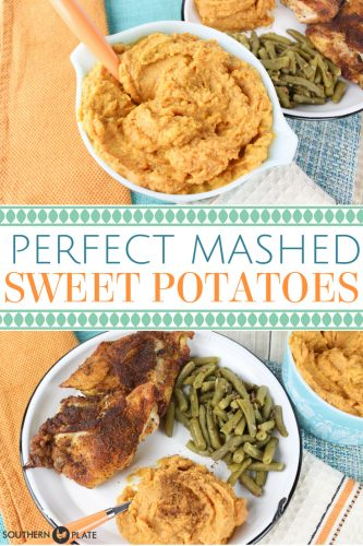 Perfect Mashed Sweet Potatoes from Southern Plate!