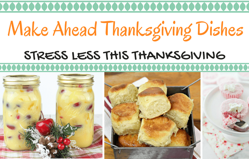 Make Ahead Thanksgiving Dishes!
