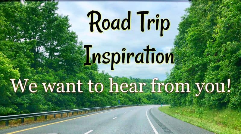 Great Road Trips Share Your Ideas Southern Plate