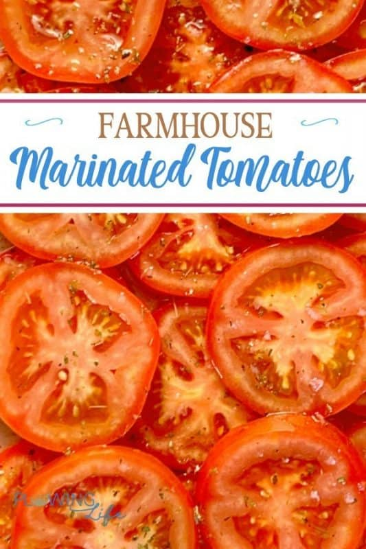 farmhouse marinated tomatoes
